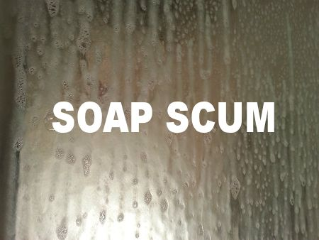 Soap Scum